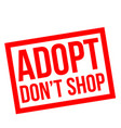 adopt do not shop stamp vector image vector image