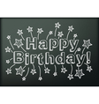 Blackboard with Happy Birthday vector image vector image