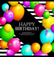 happy birthday card bunch colorful balloons vector image