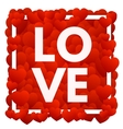 Love and hearts vector image vector image