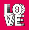 Love word made modern style