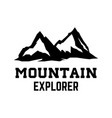 mountain explorer emblem template with mountain vector image