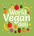 vegan day concept background flat style vector image