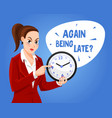 angry boss woman character again baing late vector image