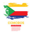 comoros flag with brush strokes independence day vector image vector image