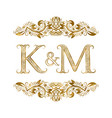 k and m vintage initials logo symbol letters vector image vector image