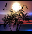 on a sea tropical theme with palm tree vector image vector image