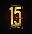 anniversary golden sign 15 years vector image vector image