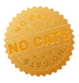 gold no cats medallion stamp vector image vector image