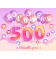 thank you 500 followers banner vector image