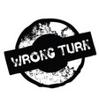wrong turn rubber stamp vector image
