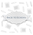 Back to School realistic paper festive Banner vector image