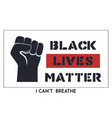 black lives matter with fist vector image vector image