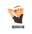 man with a bandaged head suffering from headache vector image vector image