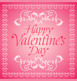 pink happy valentines day background card vector image