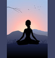 woman meditating on the mountain vector image vector image