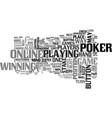 beat your online poker opponent text word cloud vector image vector image