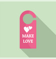 make love room tag icon flat style vector image