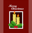 postcard banner merry christmas with candle vector image