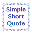 quote frame hand drawn gradient vector image vector image
