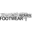 women footwear for comfort and style text word vector image vector image