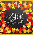 back to school chalk lettering on blackboard vector image vector image