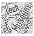 Museums for Locksmiths Word Cloud Concept vector image vector image