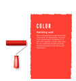 paint roller with red paint and space for text or vector image vector image