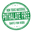 phthalate free sign or stamp vector image vector image