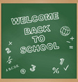 Welcome back to school School board vector image