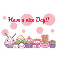 have a nice day card with food cartoons
