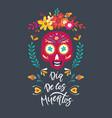Dia de los muertos mexican day dead