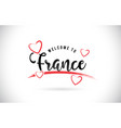 france welcome to word text with handwritten font vector image