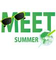 meet summer vector image vector image
