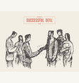 successful business deal handshake drawn a vector image vector image