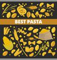 pasta poster for best italian cuisine food of vector image