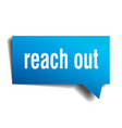 reach out blue 3d speech bubble vector image vector image