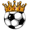 gold crown on a soccer ball isolated on white vector image vector image