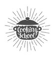 pot silhoutte with lettering - cooking school vector image vector image