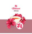 tea card with hawaiian hibiscus red fragrance vector image