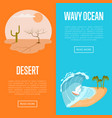 drought desert and wavy ocean banners vector image