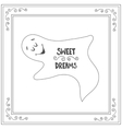 Hand drawn text sweet dreams with sleep ghost vector image