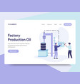landing page template of factory production oil vector image vector image