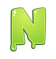 slimy font type letter n vector image