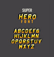 super hero font lettering with alphabet on gray vector image vector image
