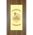 Carnival flyer on a wooden background vector image vector image