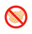 dont handshake contact icon hand shake prohibited vector image