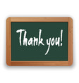 hand drawn thank you on a green blackboard vector image vector image