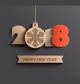 happy new year 2018 design vector image vector image