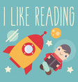 i like reading vector image vector image